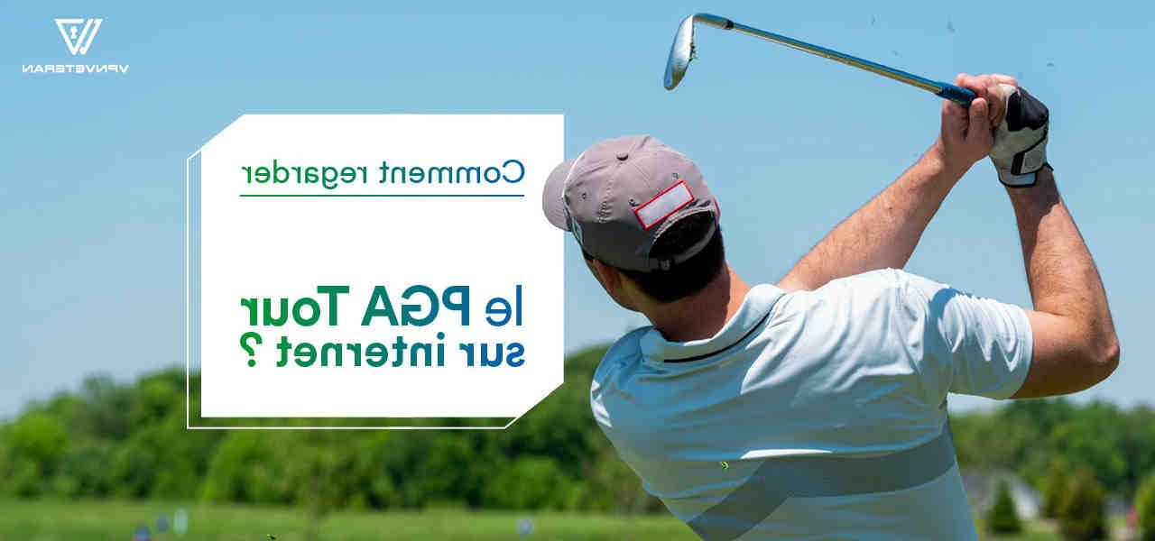 Comment regarder golf en streaming ?